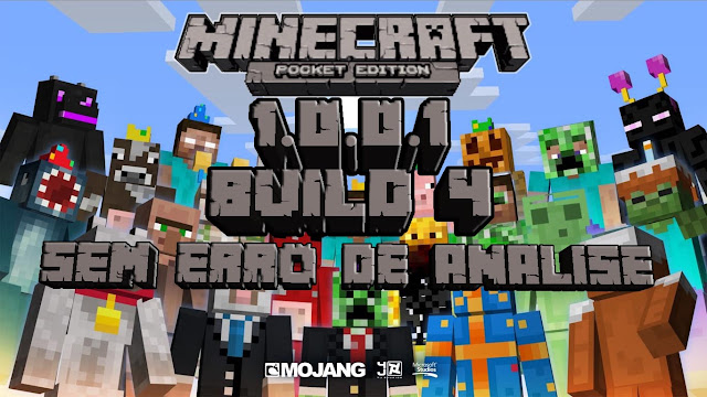 Minecraft Pocket Edition 1.0.0.1 Build 4 - Apk - Sem Erro de Análise