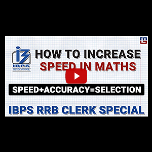 How To Increase Speed In Maths | IBPS RRB CLERK 2017