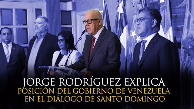 VIDEO: Jorge Rodríguez explica la posición del Gobierno Bolivariano de Venezuela en el Diálogo de Santo Domingo