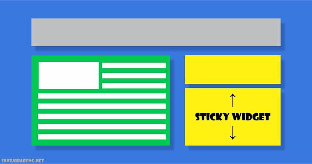 Cara Membuat Widget Mengikuti Scroll atau Sticky Widget pada Blog