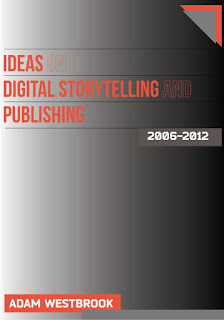 Ideas On Storytelling and Publishing