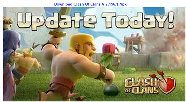 Clash Of Clans 7.156.1 Apk Latest Free