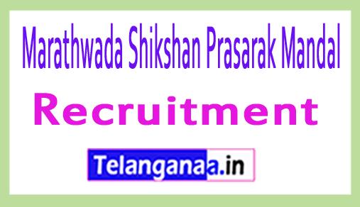 Marathwada Shikshan Prasarak Mandal MSPM Recruitment