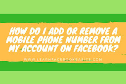How do I add or remove a mobile phone number from my account on Facebook?
