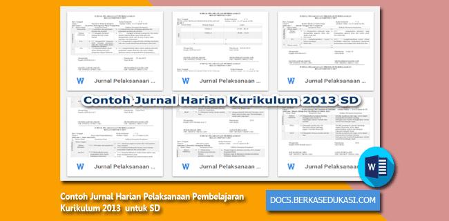 Contoh Jurnal Harian Pelaksanaan Pembelajaran Kurikulum 2013 SD