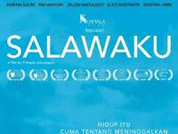 Download Film Salawaku (2017) WEB-DL Full Movie
