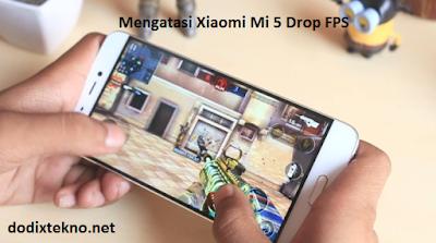 Cara Mengatasi Xiaomi Mi 5 Sering ngeLag saat Main Game