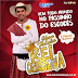 Baixar – Rei da Cacimbinha – CD Verão 2017