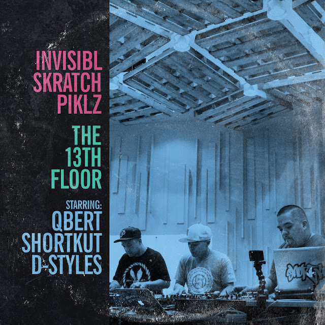 Invisibl Skratch Piklz - The 13th Floor | Full Album Stream