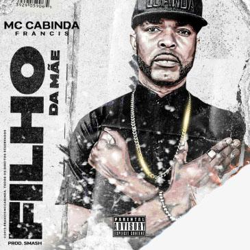 Francis Mc Cabinda - Filho Da Mãe (Rap)