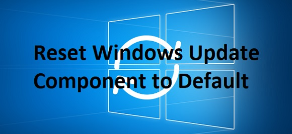 How to reset each Windows Update Component to default manually