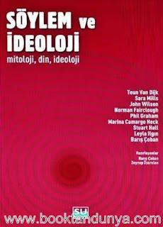 Kolektif, Nurcan Ateş, Zeynep Özarslan, Barış Çoban, - Söylem ve İdeoloji (Mitoloji, Din, İdeoloji)