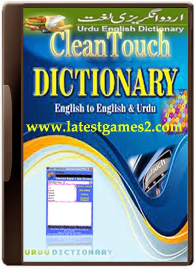 Free Download CleanTouch Dictionary English to Urdu Full Version + Full Compressed