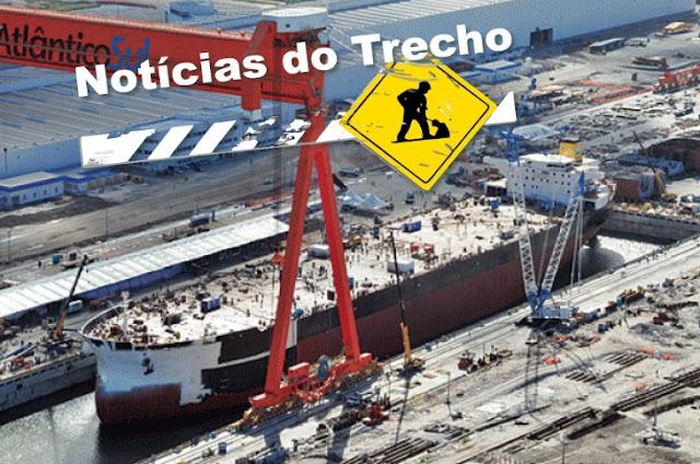 Resultado de imagem para Construção naval noticias trecho