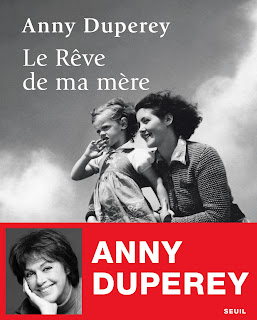 http://www.seuil.com/ouvrage/le-reve-de-ma-mere-anny-duperey/9782021371505?reader=1#page/1/mode/2up