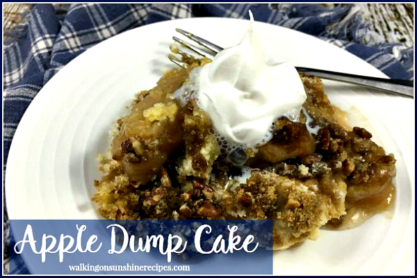 Apple Dump Cake: How to Make an Easy and Delicious Recipe from Walking on Sunshine Recipes