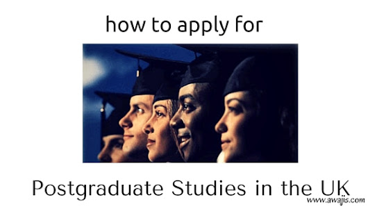 How to Apply for Postgraduate Studies in the UK