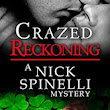 Crazed Reckoning by Valerie Clarizio