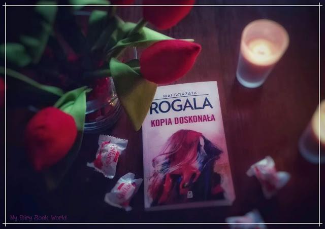 Małgorzata Rogala - Kopia doskonała