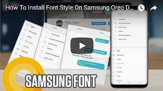 4 Cara Menginstall Dan Mengganti Fonts Di Samsung Oreo - Thobby Blog