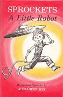 Sprockets, A Little Robot, by Alexander Key