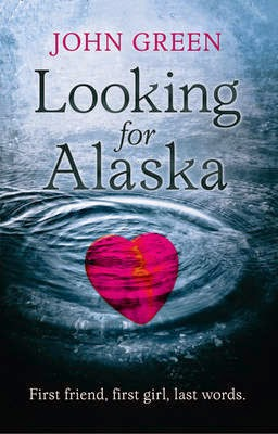 "Book Review: ""Looking For Alaska"" by John Green"
