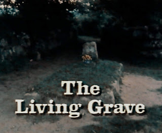 Leap in the Dark: The Living Grave by David Rudkin