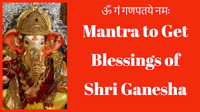 Mantra to Get Lifelong Blessings of Shri Ganesha