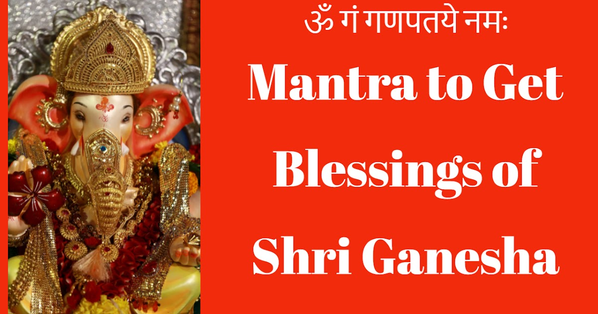 Prophetvcn Blogs Mantra To Get Blessings Of Shri Ganesha | BlogAdda