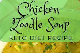 Chicken Zoodle Soup Keto Recipe