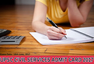 UPSC Civil Services Admit Card 2017, UPSC IAS Prelims Admit Card 2017, UPSC Civil Services Prelims Hall Ticket 2017