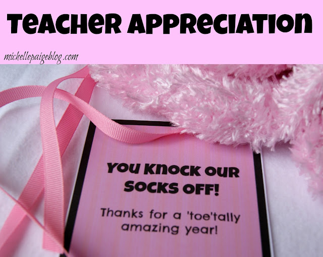 Quick Teacher Gift- You Knock Our Socks Off!