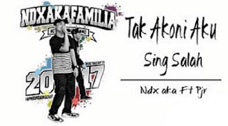 Lirik Lagu Tak Akoni Aku Sing Salah - NDX AKA