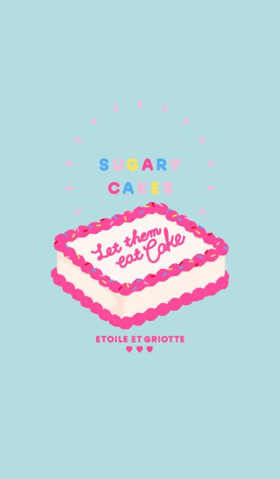 SUGARY CAKES