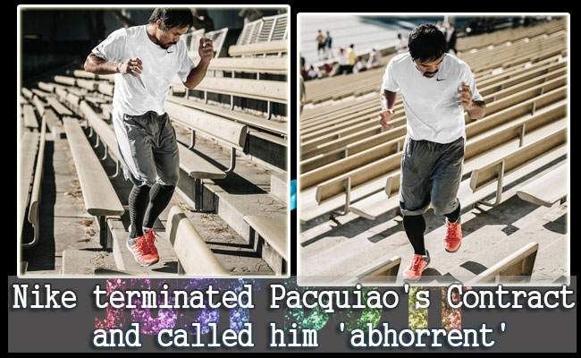 Nike terminated Pacquiao's Contract and called him 'abhorrent'