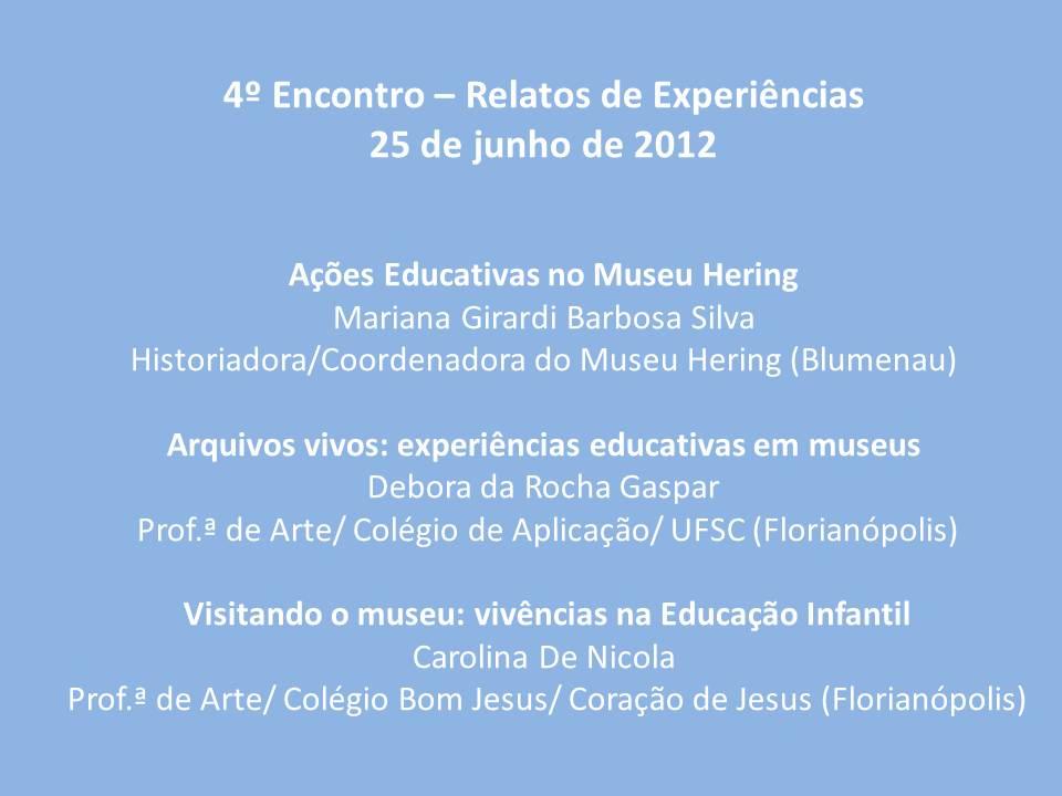 Rede De Educadores Em Museus De Santa Catarina Rem Sc