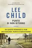 Punto di non ritorno di Lee Child