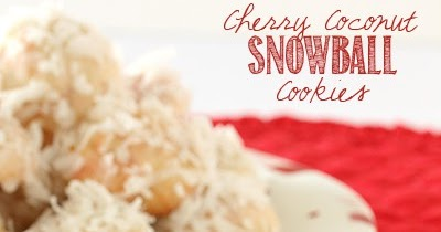 Cherry Coconut Snowball Cookies Viral Food Recipes