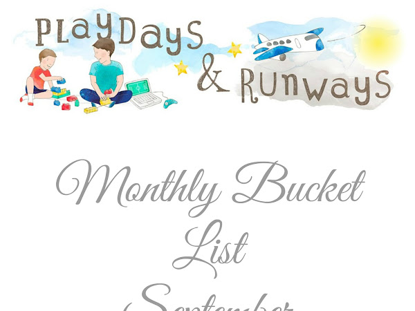Monthly Bucket List - September 2017