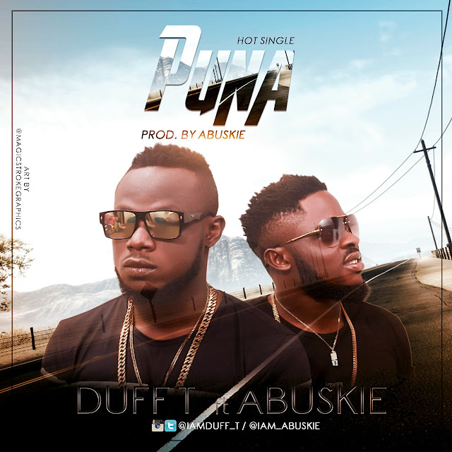 Image result for duff T Puna ft abuskie