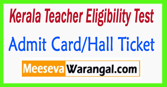 Kerala TET Admit Card/Hall Ticket 2018 Download