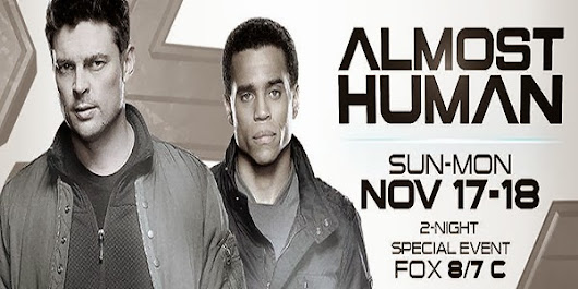 Almost Human Will NOW Premiere Sunday November 17 as Part of Special After NFL Event