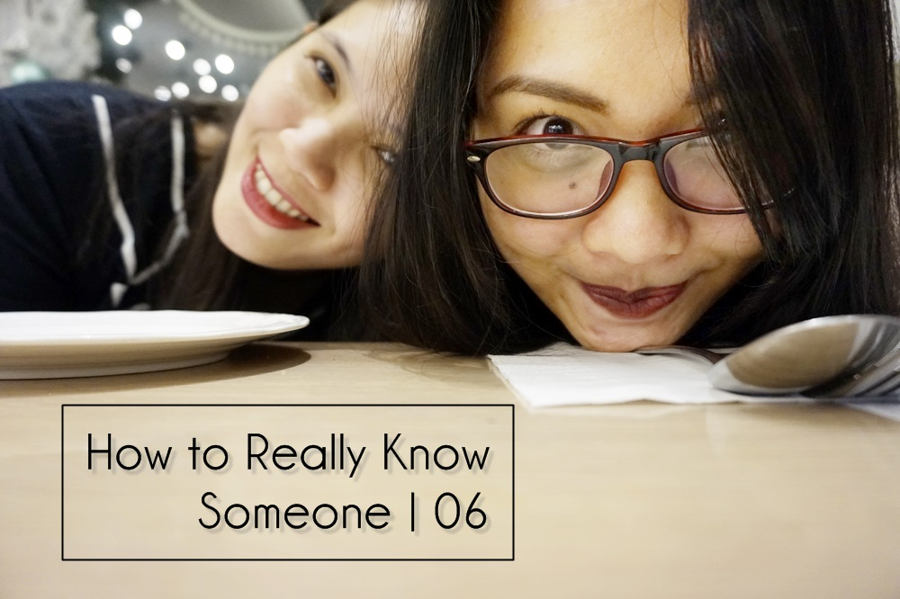 How to Really Know Someone | 06