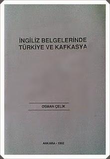 İngiliz Belgelerinde Türkiye ve Kafkasya - Kitap Özeti