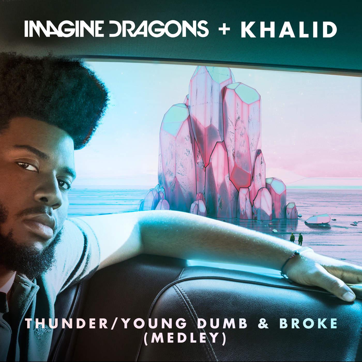 Imagine Dragons Thunder: Thunder / Young Dumb & Broke (Medley
