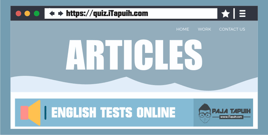 Quiz: Articles A/An/The Part 3