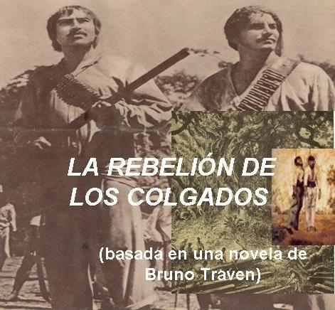 libro la rebelion de los colgados de bruno traven pdf