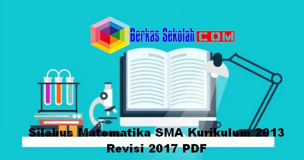 Silabus Matematika Sma Kurikulum 2013 Revisi 2017 Pdf Berkas Sekolah