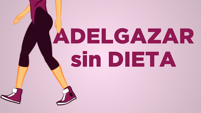adelgazar en un mes sin dieta