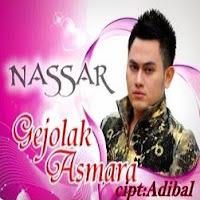 Lirik Lagu Nassar Gejolak Asmara